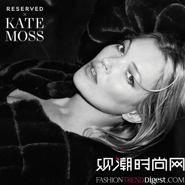 RESERVED X KATE MOSS 2017秋冬系列广告大片高清图片