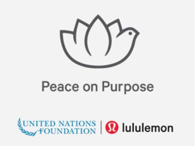 "lululemon 与联合国基金会携手设立""Peace on Purpose""合作项目 发布正念线上有声工具 在特殊时刻帮助人们应对挑战"